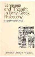 Language and Thought in Early Greek Philosophy (Monist Library of Philosophy)