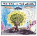 The Oak In The Ashes by Amps For Christ (2001-10-30)