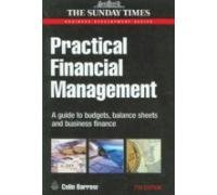 Practical Financial Management, 7th edn