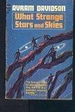 What Strange Stars And Skies, Avram Davidson