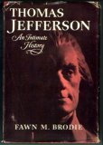 Thomas Jefferson: An Intimate History (0393074803) by Fawn McKay Brodie