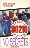 Beverly Hills 90210: No Secrets (0061061360) by Gilden, Mel