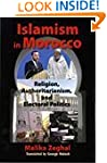 Islamism in Morocco: The Challenge to...
