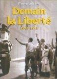"""Afficher """"Demain, la liberté"""""""