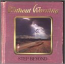 Step Beyond by Without Warning (1998-07-07)