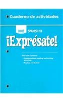 ?Expr?sate!: Cuaderno de actividades Student Edition Level 1B (Holt Spanish 2006)