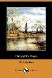 Hampshire Days (Oxford Paperbacks) (019281298X) by Hudson, W. H.