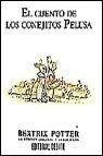El Cuento de Los Conejitos Pelusa (Spanish Edition)