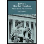 Brown v. Board of Education: A Brief History with Documents (The Bedford Series in History and Culture) (9990801312) by Waldo E. Martin