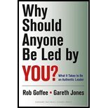 Why Should Anyone Be Led By You? By Goffee, Robert, Jones, Gareth. (Harvard Business Review Press,2006) [Hardcover]