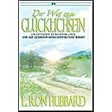 """Der Weg zum Gl�cklichseinvon """"L. Ron Hubbard"""""""