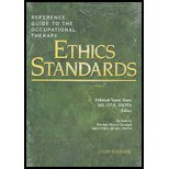 Reference Guide to the Occupational Therapy Ethics Standards, 2008 Edition
