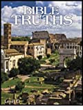 Bible Truths E Grade 11 Student Worktext 3rd Edition