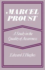 Marcel Proust : Une étude de la qualité de la prise de conscience