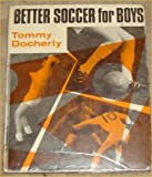 Better soccer for boys