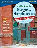 A Kids Guide to Hunger & Homelessness Publisher: Free Spirit Publishing; Workbook edition