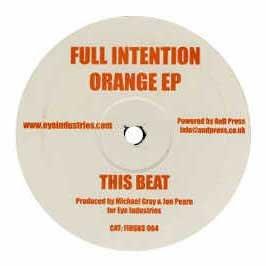 Full Intention / Orange EP