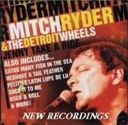 Mitch Ryder & The Detroit Wheels – Jenny Take A Ride (2003) [FLAC]
