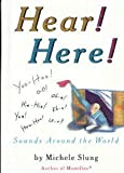 Hear! Here!: Sounds Around the World