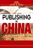 img - for Publishing in China: An Essential Guide book / textbook / text book