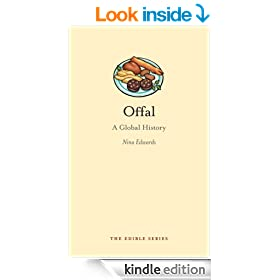 Offal: A Global History (Edible)