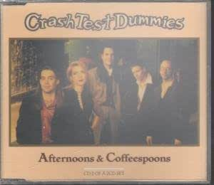 Crash Test Dummies - Afternoons and Coffeespoons Lyrics