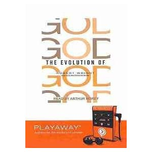The Evolution of God [With Earbuds] (Playaway Adult Nonfiction)