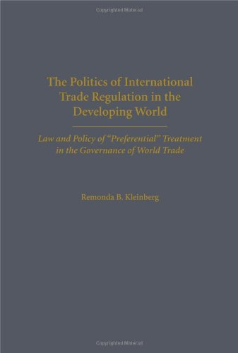 The Politics of International Trade Regulation in the Developing World: Law and Policy of