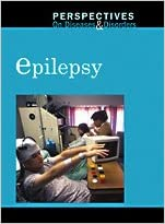 Epilepsy (Perspectives on Diseases and Disorders) written by Mary E. Williams