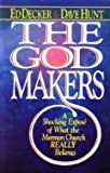 The God Makers (0890814023) by Ed Decker