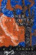 Only Forgotten Son: A Memoir