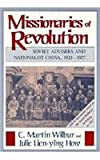 img - for Missionaries of Revolution: Soviet Advisers and Nationalist China, 1920-1927 book / textbook / text book