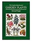 Complete Handbook of Garden Plants (0718132149) by MICHAEL WRIGHT