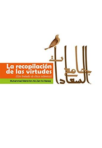 la Recopilación de las Virtudes: Un tratado de ética islámica