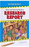 img - for Rick and Rachel Build a Research Report (Writing Builders) book / textbook / text book