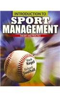 Introduction to Sport Management: Theory and Practice