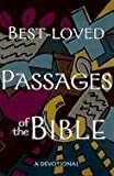 Best-Loved Passages of the Bible: A Devotional