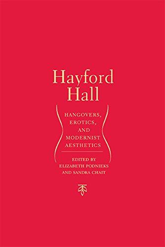 Hayford Hall: Hangovers, Erotics, and Modernist Aesthetics