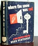 img - for Where the Snow was Red book / textbook / text book