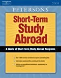 Short Term Study Programs Abroad 2005 (0768915635) by Peterson's