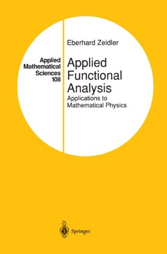 Applied Functional Analysis: Applications to Mathematical...
