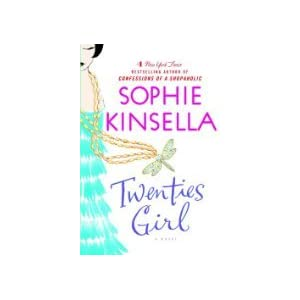 by Sophie Kinsella Twenties Girl, A Novel First Edition first Printing edition
