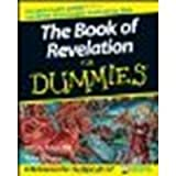 img - for The Book of Revelation For Dummies by Larry R. Helyer, Richard Wagner [For Dummies, 2008] (Paperback) [Paperback] book / textbook / text book