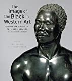 "The Image of the Black in Western Art, Volume III: From the ""Age of Discovery"" to the Age of Abolition, Part 3: The Eighteenth Century [Hardcover] [2011] David Bindman, Henry Louis Gates Jr., Karen C. C. Dalton, Paul H. D. Kaplan, Bruce Boucher, Charles Ford, Helen Weston, Rosalie Smith McCrea, Tom Cummins"