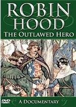 Robin Hood-Outlawed Hero [DVD]