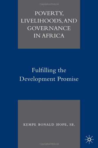 Poverty, Livelihoods, and Governance in Africa: Fulfilling the Development Promise