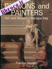 Patrons and Painters: Study in the Relations Between Italian Art and Society in the Age of the Baroque