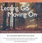 Letting Go, Moving on: Comforting Med...