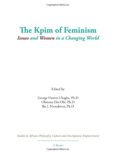 The Kpim of Feminism: Issues and Women in a Changing World