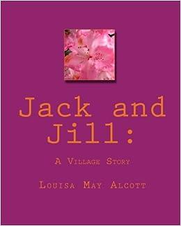 Jack And Jill A Village Story 9781450571067